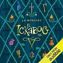 El Ickabog (Spanish Edition)
