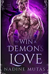 To Win a Demon's Love: A Novel of Love and Magic (English Edition) Format Kindle