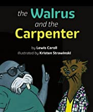 The Walrus and the Carpenter (English Edition)