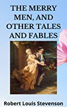 The Merry Men, and Other Tales And Fables (English Edition)