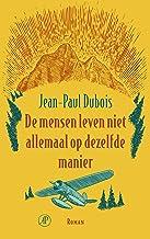 De mensen leven niet allemaal op dezelfde manier (Dutch Edition)