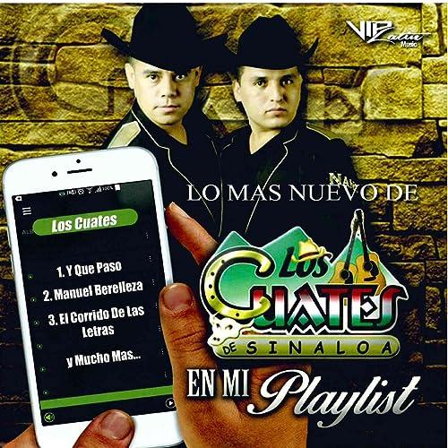 Los Mas Nuevo de los Cuates de Sinaloa en Mi Playlist by Los ...