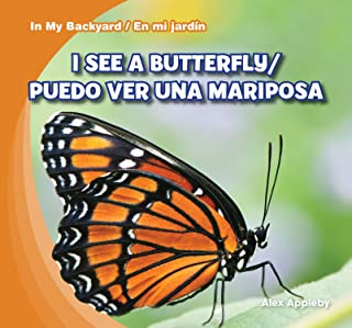 I See a Butterfly / Puedo Ver Una Mariposa