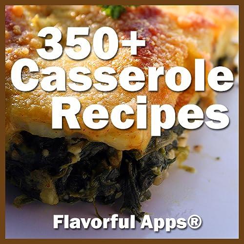 350 Flavorful Kasserolle-Rezepte