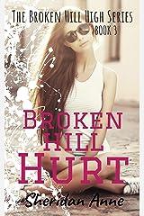 Broken Hill Hurt: The Broken Hill High Series (Book 3) (English Edition) Format Kindle