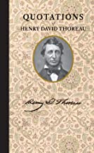 Quotations of Henry David Thoreau (Quotations of Great Americans)