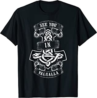Vikings T-Shirt See You In Valhalla Norse Mythology Gift Tee
