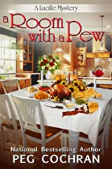 A Room with a Pew (A Lucille Mystery Book 4) Kindle Edition