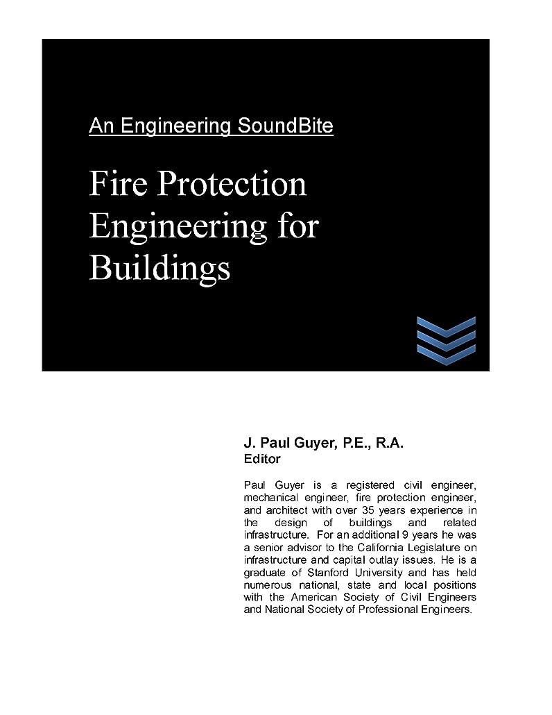 時間厳守水銀の凝視Fire Protection Engineering for Buildings (Engineering SoundBites) (English Edition)