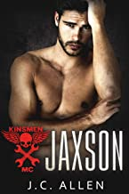 Jaxson: (An MC Romance) (Kinsmen MC Book 1)