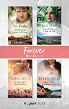 Forever Box Set Aug 2021/The Millionaire's Melbourne Proposal/Second Chance to Wear His Ring/Caribbean Nights with the Tyc...