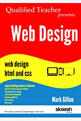 Teacher presents Web Design: Web Design: HTML and CSS Kindle Edition