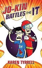 Jo-Kin Battles the It (Super Space Kids Book 1)