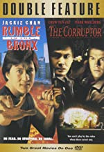 Rumble in the Bronx/Corruptor,