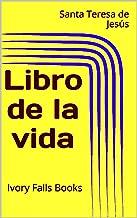 Libro de la vida (Spanish Edition)