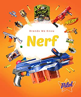 Nerf (Brands We Know)