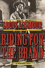 Riding for the Brand: A Western Trio Kindle Edition