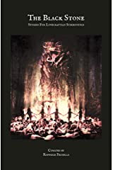 THE BLACK STONE. Stories for Lovecraftian Summonings: Curated by Raffaele Pezzella (Dark Fiction Series Book 1) Kindle Edition