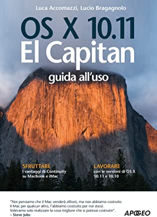 OS X 10.11 El Capitan: guida alluso (Apple Vol. 1)