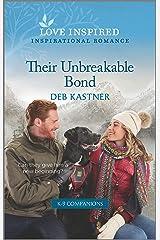 Their Unbreakable Bond (K-9 Companions Book 1) Kindle Edition