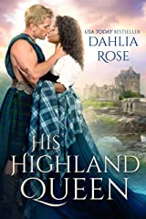 His Highland Queen Kindle Edition