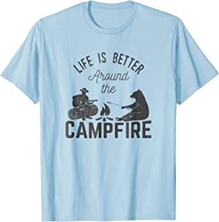 Life is Better Around the Campfire Tshirt for Camping