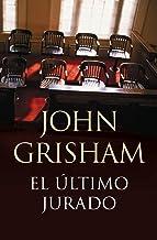 El último jurado (Spanish Edition)