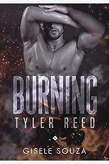 Tyler Reed (Burning 1) eBook Kindle