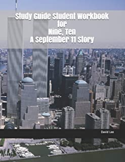 Study Guide Student Workbook for Nine, Ten a September 11 Story