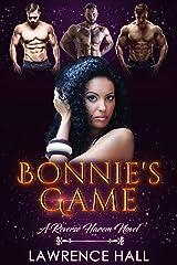 Bonnie's Game (The Bonnie Series Book 1) Kindle Edition