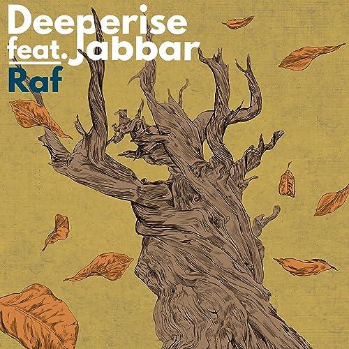Raf Feat Jabbar By Deeperise On Amazon Music Amazon Com
