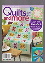 BETTER HOMES & GARDENS QUILTS AND MORE MAGAZINE SPECIAL ISSUE SPRING 2018