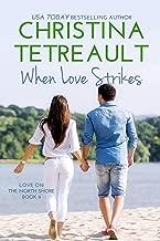 When Love Strikes (Love On The North Shore Book 6)