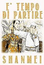 È tempo di partire (Le avventure di Chou Jiao Vol. 1)