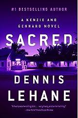Sacred: A Novel (Patrick Kenzie and Angela Gennaro Book 3) Kindle Edition