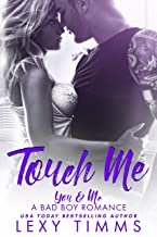 Touch Me (You & Me - A Bad Boy Romance  Book 2) (English Edition)