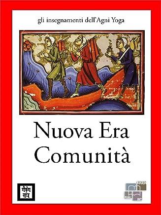 Nuova Era - Comunità (gli insegnamenti dellAgni Yoga)