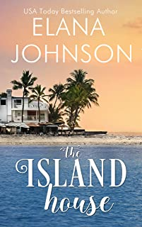 The Island House (Getaway Bay Romance Book 1)