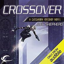 Crossover: Cassandra Kresnov, Book 1