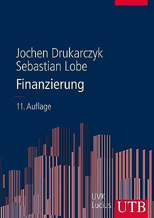 Finanzierung: Eine Einf�hrung unter deutschen Rahmenbedingungen : B�cher