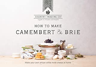Homemade Brie and Camembert Cheese Making: The DIY Book with 15 Easy Artisan Recipes plus Review of Supplies Mold Kits and Culture