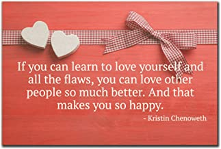 Mundus Souvenirs If you can learn to love yourself and. quote by Kristin Chenoweth printed on wooden plaque - Size: 6