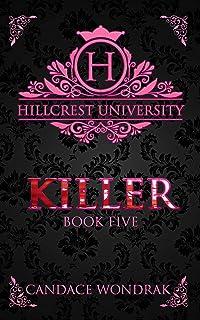 Killer: A Dark College Romance (Hillcrest University Book 5)