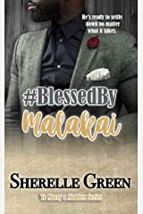 Blessed By Malakai (To Marry a Madden Book 1) Kindle Edition