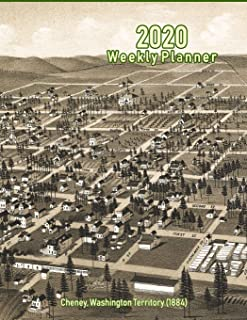 2020 Weekly Planner: Cheney, Washington Territory (1884): Vintage Panoramic Map Cover
