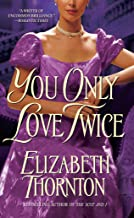You Only Love Twice: A Novel