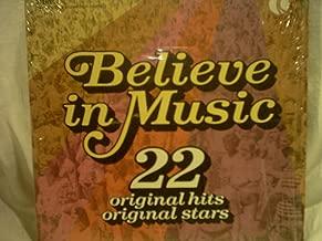 Believe in Music / 22 original hits & original stars