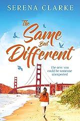 The Same But Different: A Near & Far Novel Kindle Edition