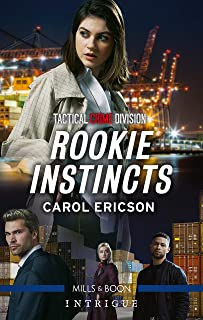 Rookie Instincts (Tactical Crime Division: Traverse City)