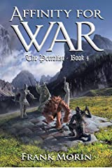 Affinity for War (The Petralist Book 4) Kindle Edition